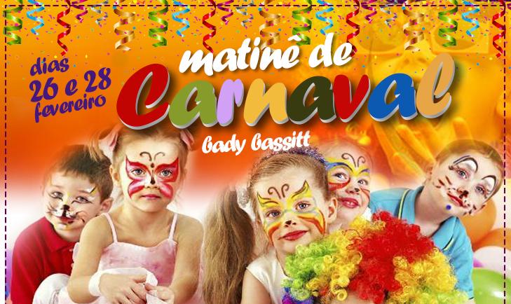Matinê de Carnaval para as Crianças!!