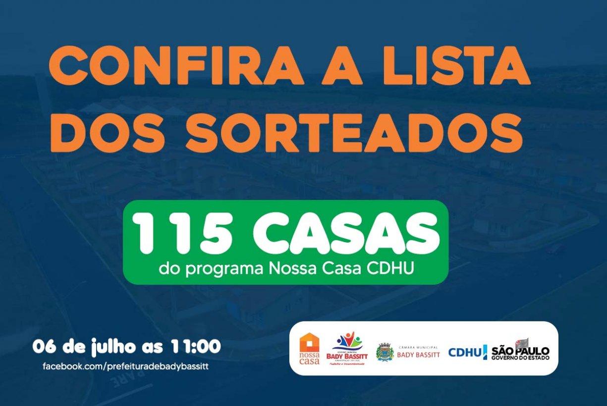 CONFIRA RESULTADO DO SORTEIO DO PROGRAMA NOSSA CASA CDHU BADY BASSITT