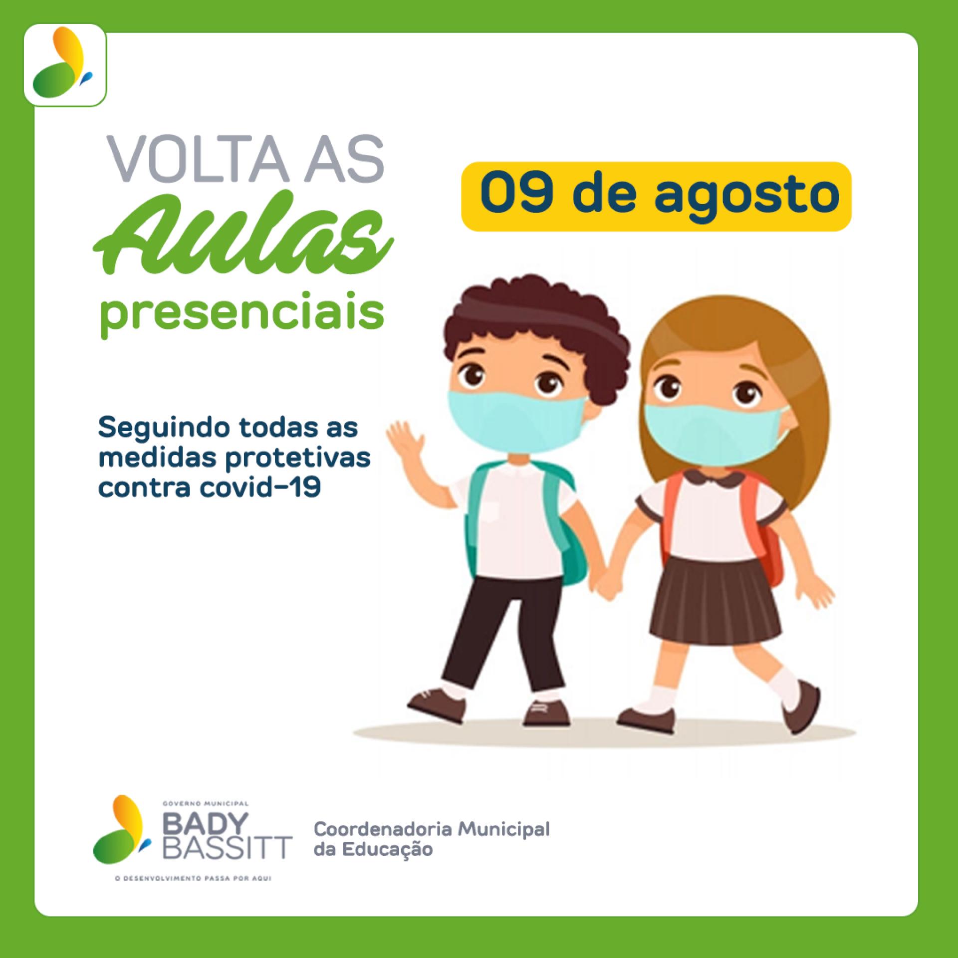 EDUCAÇÃO - Bady retoma aulas presenciais a partir de 09 de agosto