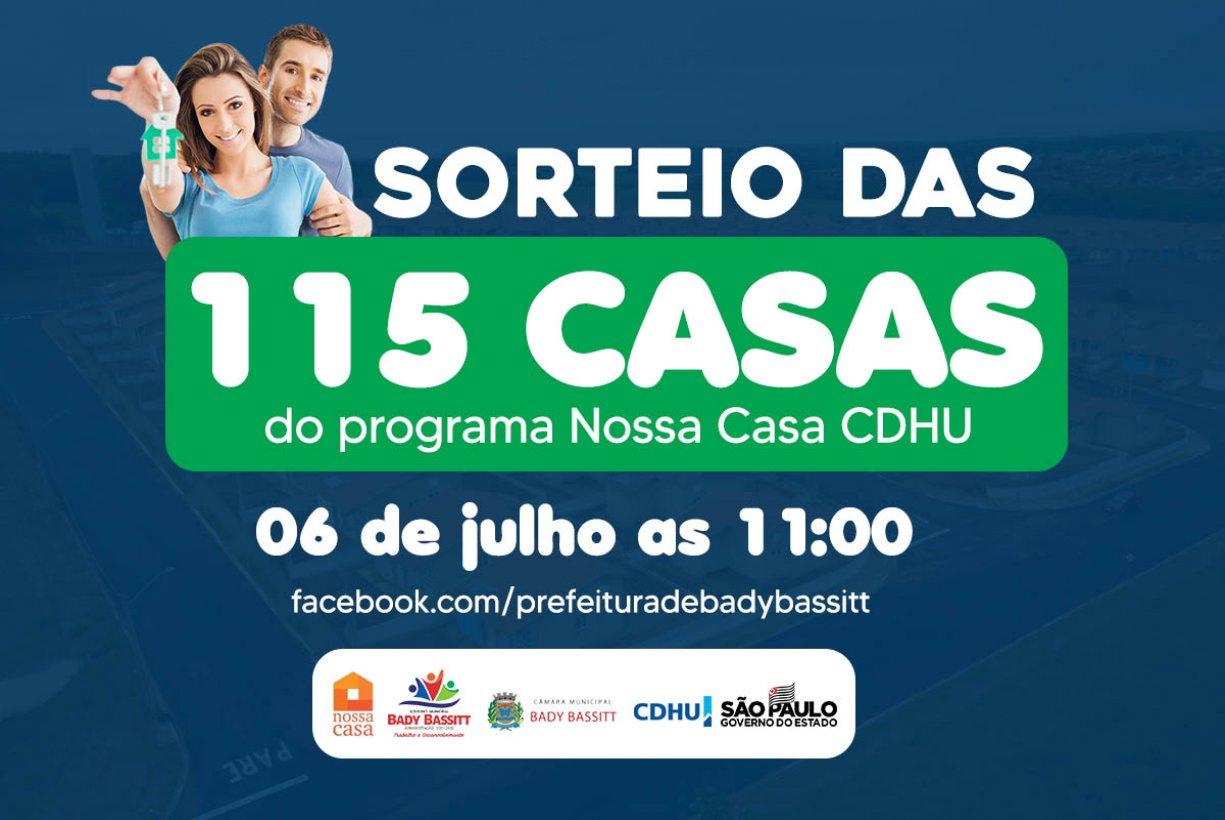 SORTEIO DAS 115 MORADIAS DA CDHU EM BADY BASSITT SERÁ DIA 06 DE JULHO