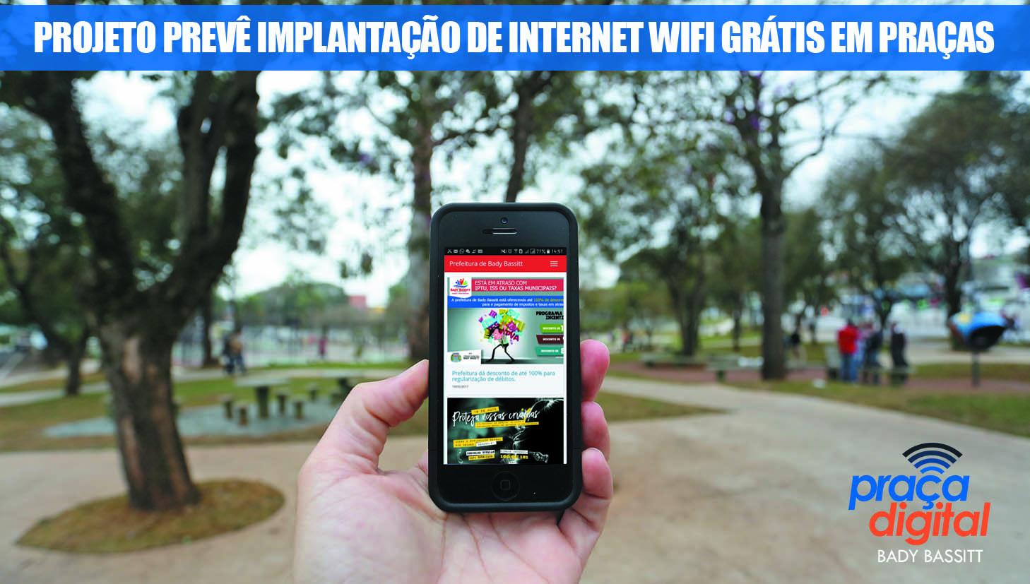 Projeto de modernização de praças prevê instalação de wifi gratuito para população em Bady Bassitt